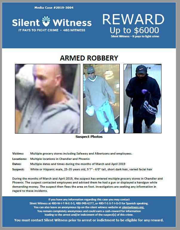 Armed Robberies / Multiple Grocery Stores / Phoenix and Chandler